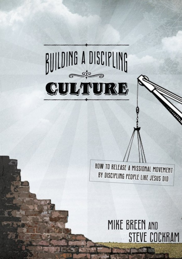 Book review 5 : Building A Discipling Culture