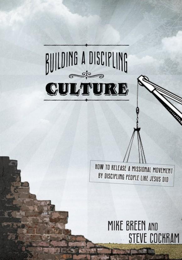 Book review 5 : Building A Discipling Culture