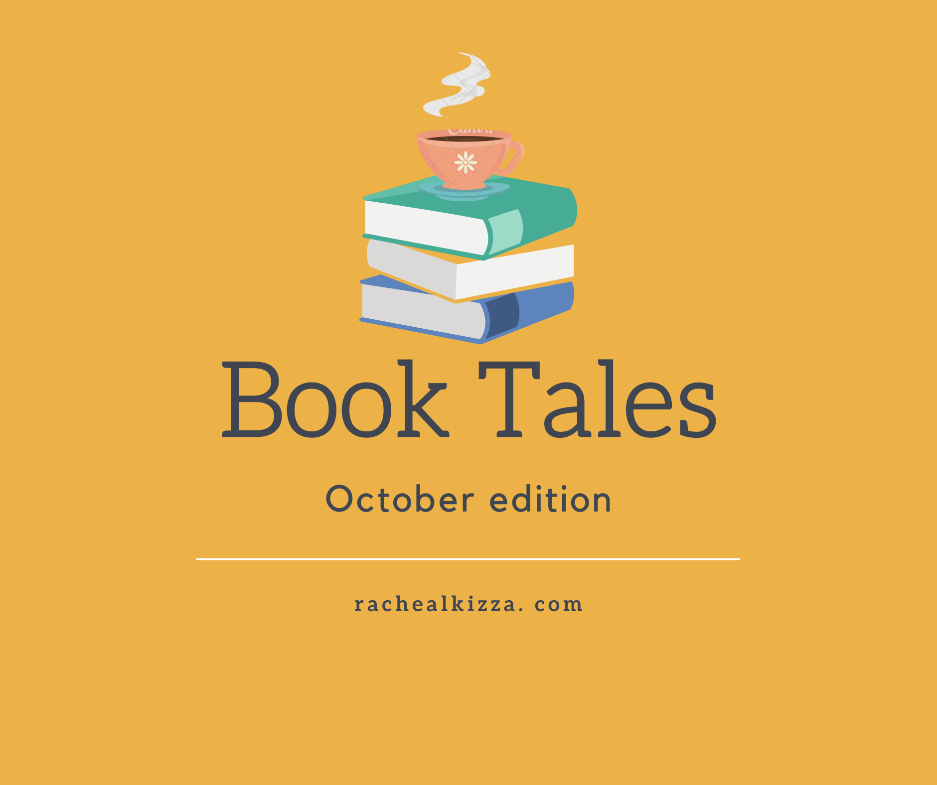 Book Tales: October Edition