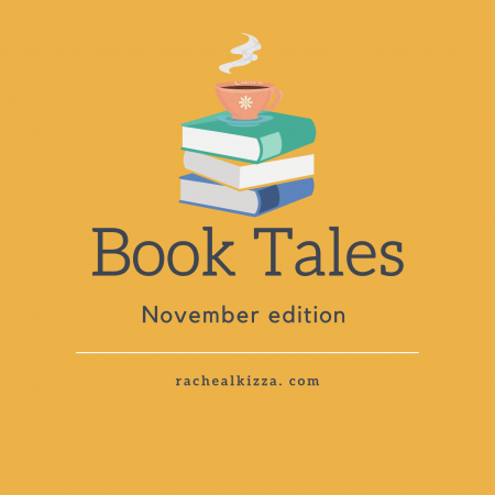 Book Tales: November Edition